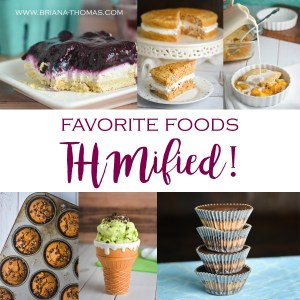 Favorite Foods THMified!