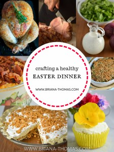 Crafting a Healthy Easter Dinner