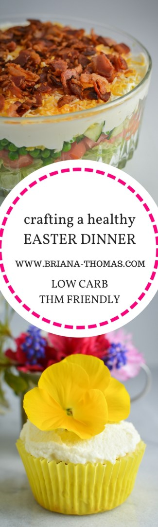 In today's post, I'm giving you plenty of options so you can craft your own healthy Easter dinner to fit into a Trim Healthy Mama or low carb eating plan! www.briana-thomas.com