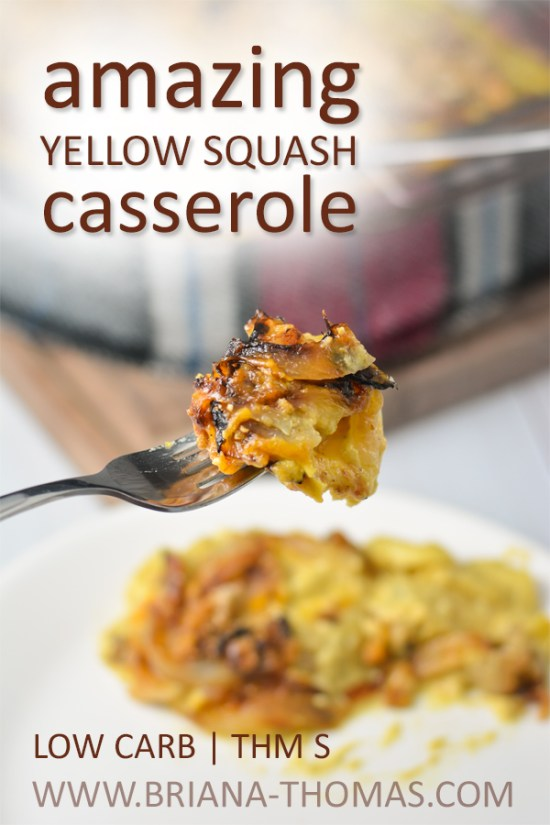 This Amazing Yellow Squash Casserole is a healthy remake of an old family Thanksgiving side dish favorite. THM S, low carb, gluten and nut free options