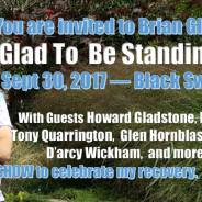 Glad To Be Standing Show Sept 30th