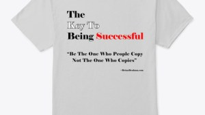 The Key To being Successful T Shirt