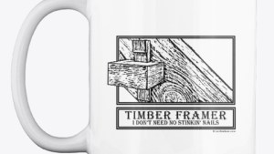Timber Framer Coffee Cup