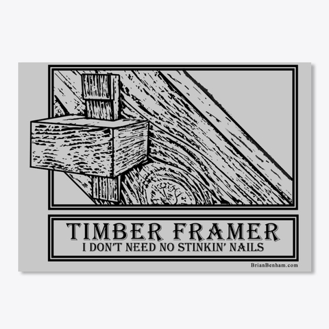 Timber Framer Sticker