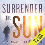 Surrender The Sun Audiobook Cover