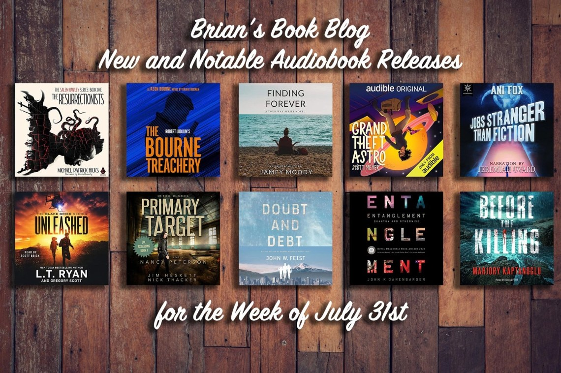 July 31st New and Notable Audiobooks (this photo shows off 10 different audiobook covers)