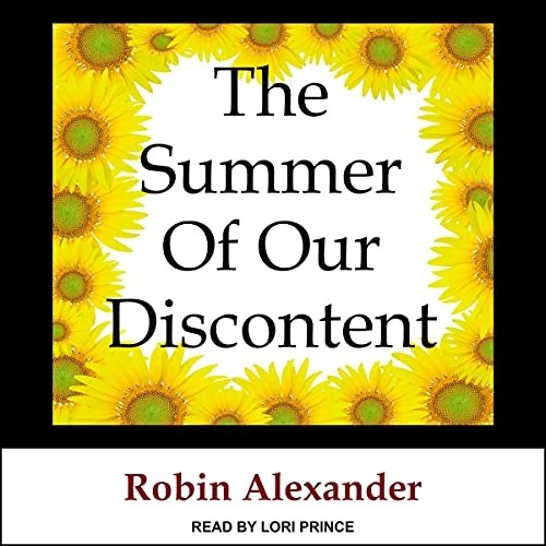 The Summer of Our Discontent Audiobook Cover