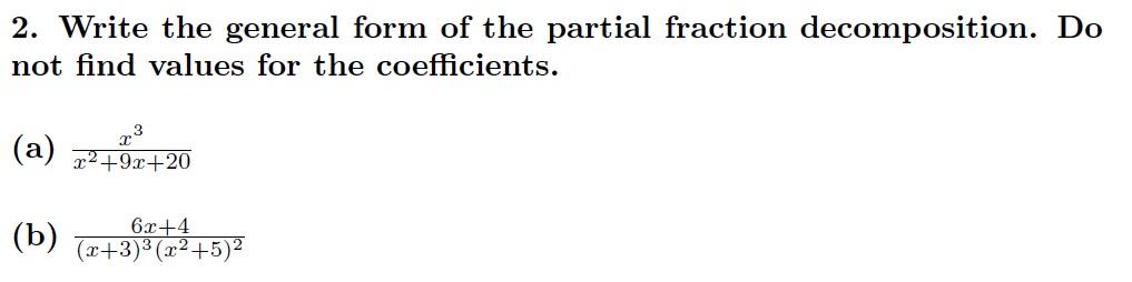 Homework Helper - Partial Fraction Decomposition - Brian M. Woody