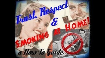 Trust, Respect, and Smoking at Home