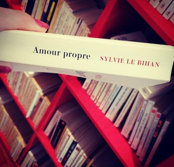 Amour Propre Sylvie Le Bihan Bric à Book