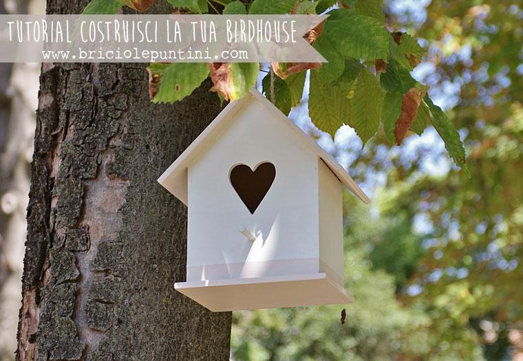 Aspettando la primavera costruisci la tua birdhouse for Costruisci e progetta la tua casa