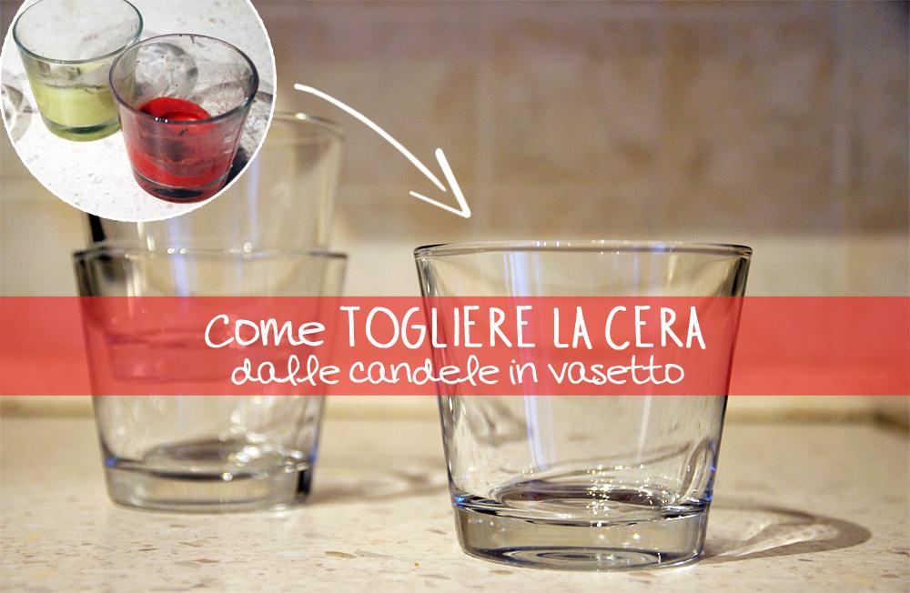 Come togliere i residui di cera dai vasetti delle candele d257f2b5d1e5