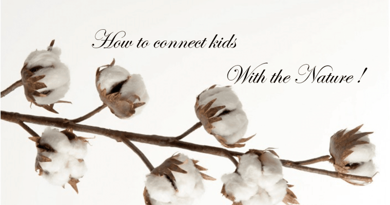 How to connect kids with the nature