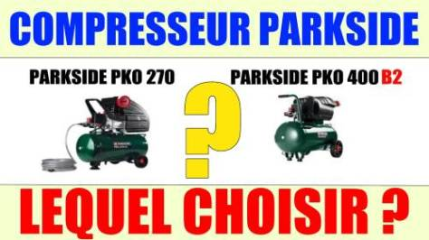 compresseur parkside lidl pko 270 pko 400 lequel choisir ?