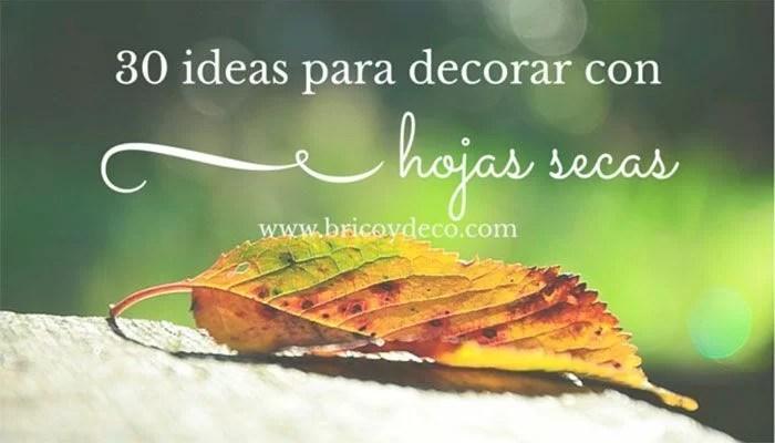 30 ideas para decorar con hojas secas - Ideas para hacer cuadros con telas ...