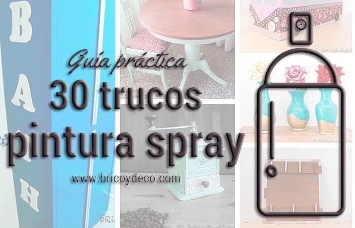 30 trucos para pintar con spray 100 efectivos para un for Pintar muebles con spray