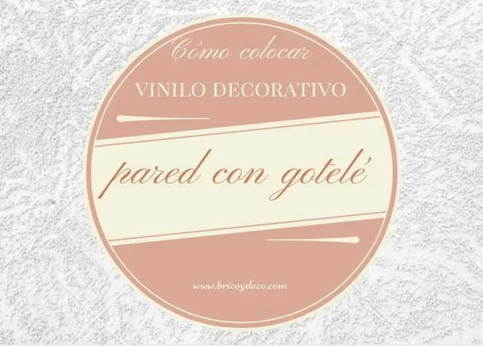colocar-vinilo-decorativo-pared-gotele