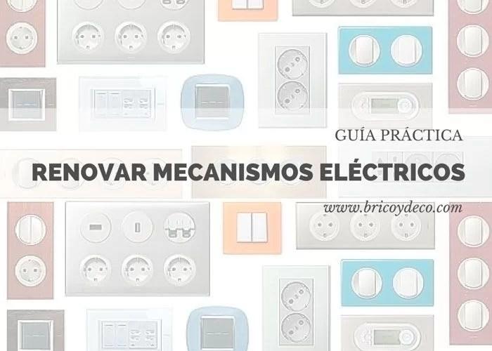 consejos para renovar los mecanismos eléctricos