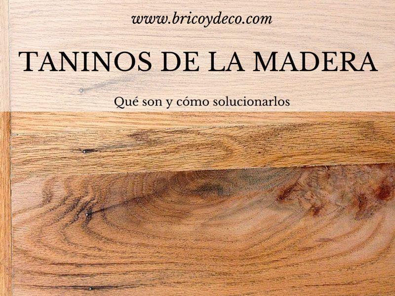 qué son los taninos de la madera