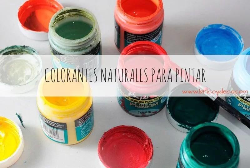 Cómo obtener colorantes naturales para pintar y teñir
