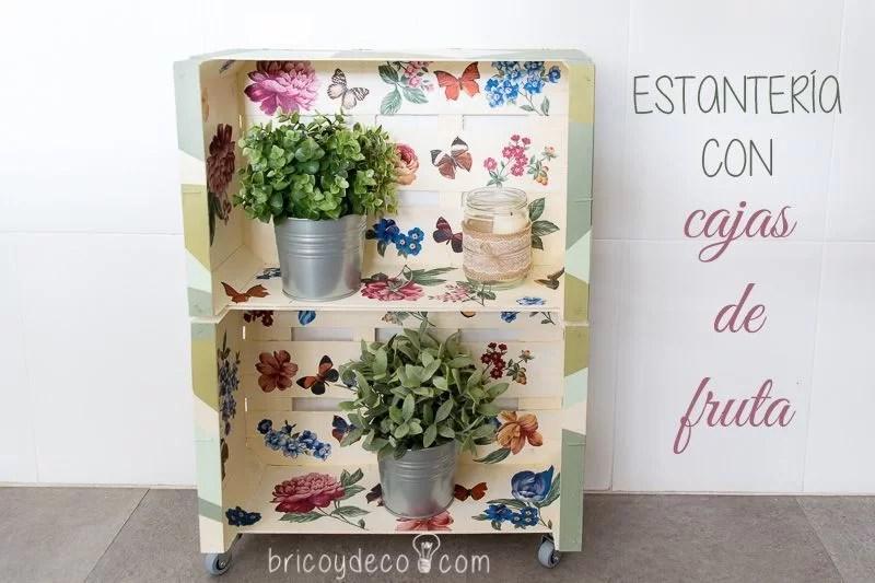 como hacer una estantería con cajas de fruta