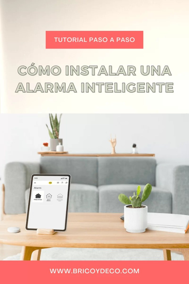 cómo instalar una alarma inteligente paso a paso
