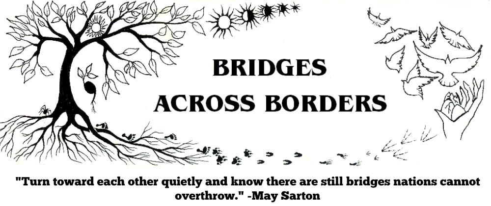 Bridges Across Borders