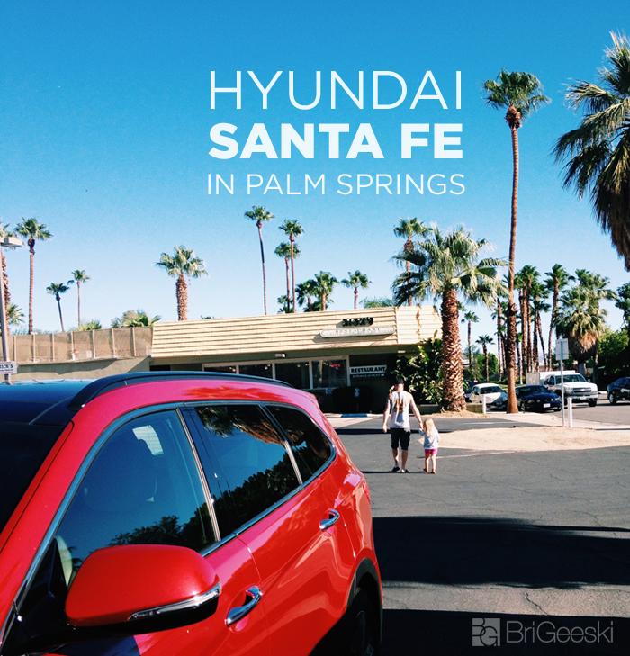 The Hyundai Santa Fe in Palm Springs