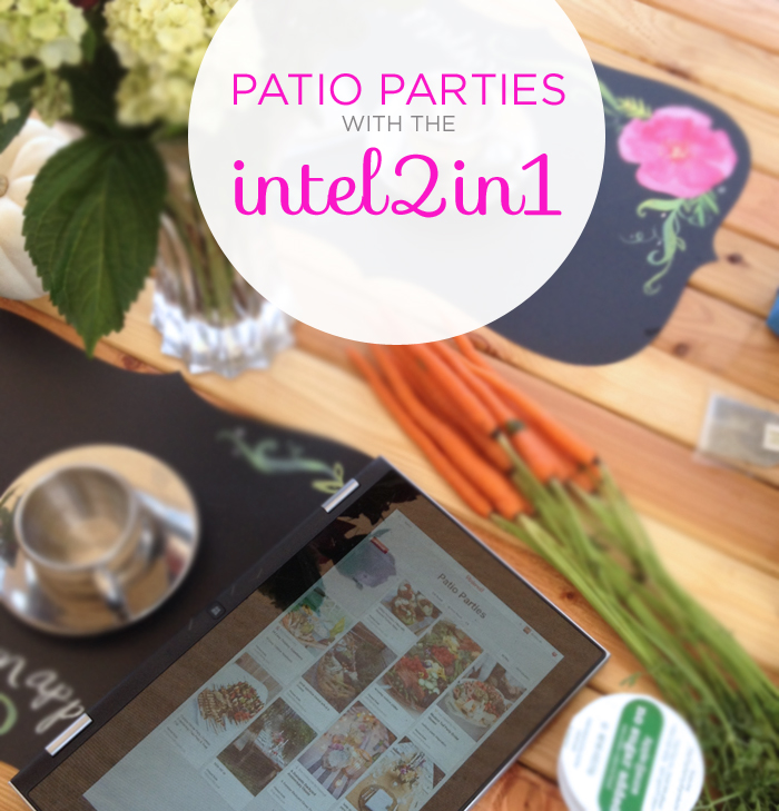 Patio Parties with the #intel2in1