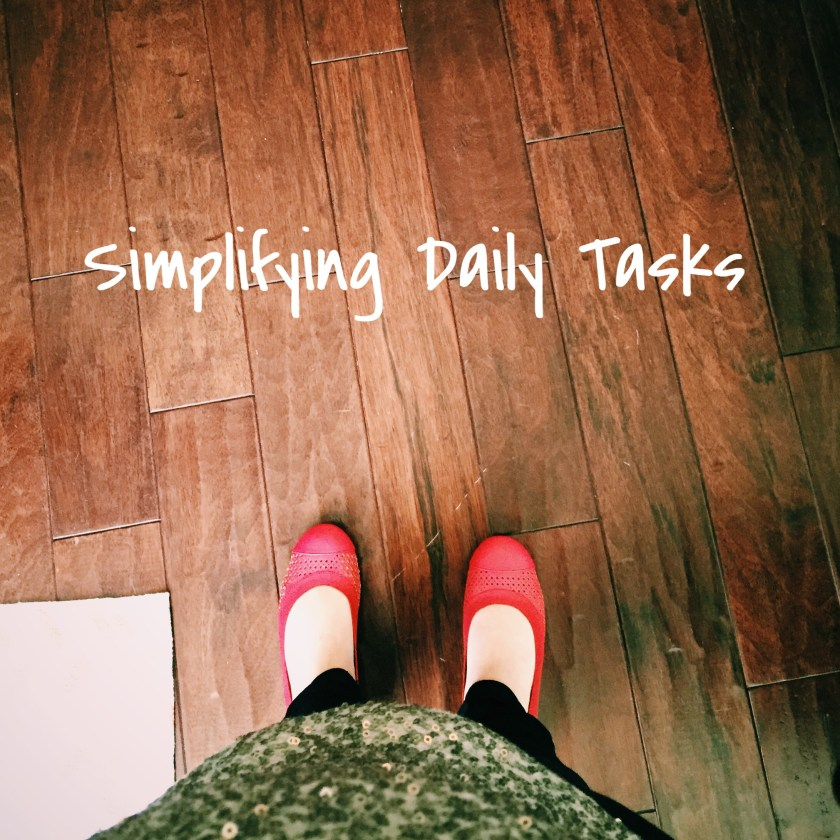Simplifying Daily Tasks