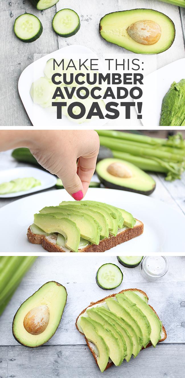 Make This: Cucumber Avocado Toast!