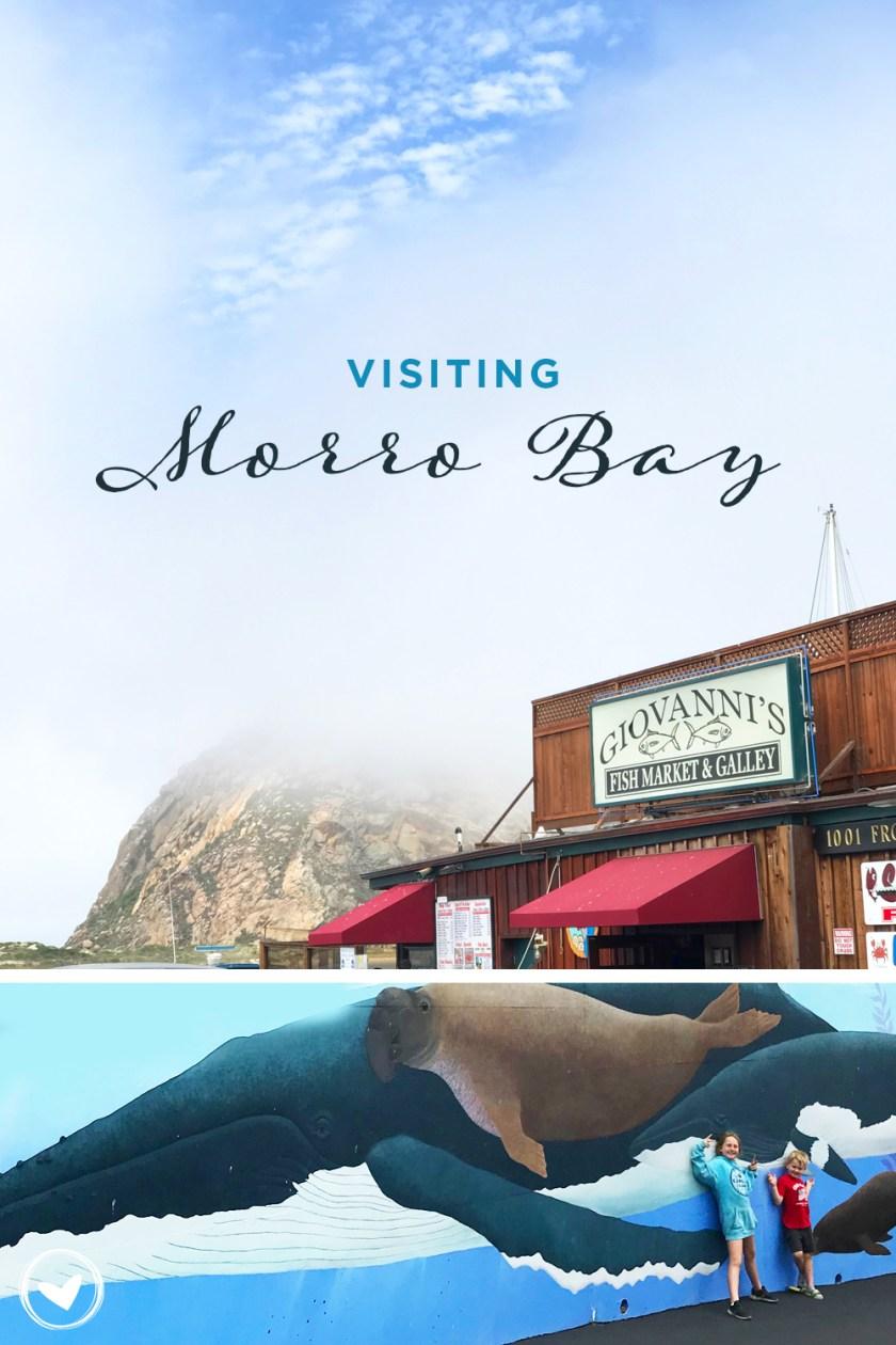 Visiting Morro Bay