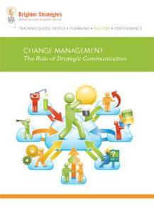 Change Management: The Role of Strategic Communication eBook