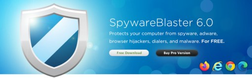 SpywareBlaster 5.5. Protects your computer from spyware, adware, browser hijackers, and dialers. For FREE.