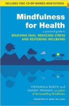 Mindfulness for Health Book used on Living well with pain and illness course