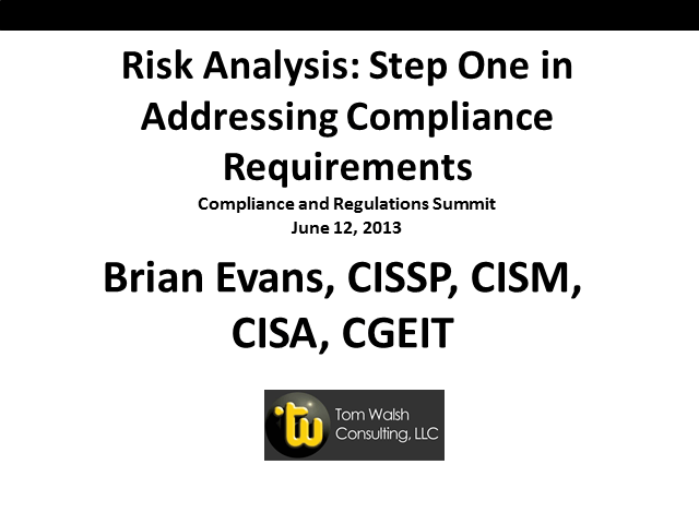 Risk Analysis: Step One in Addressing Compliance Requirements