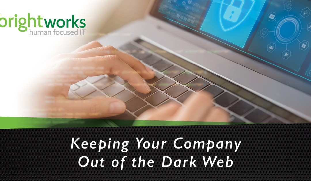 Keeping Your Company Out of the Dark Web (Part 2)