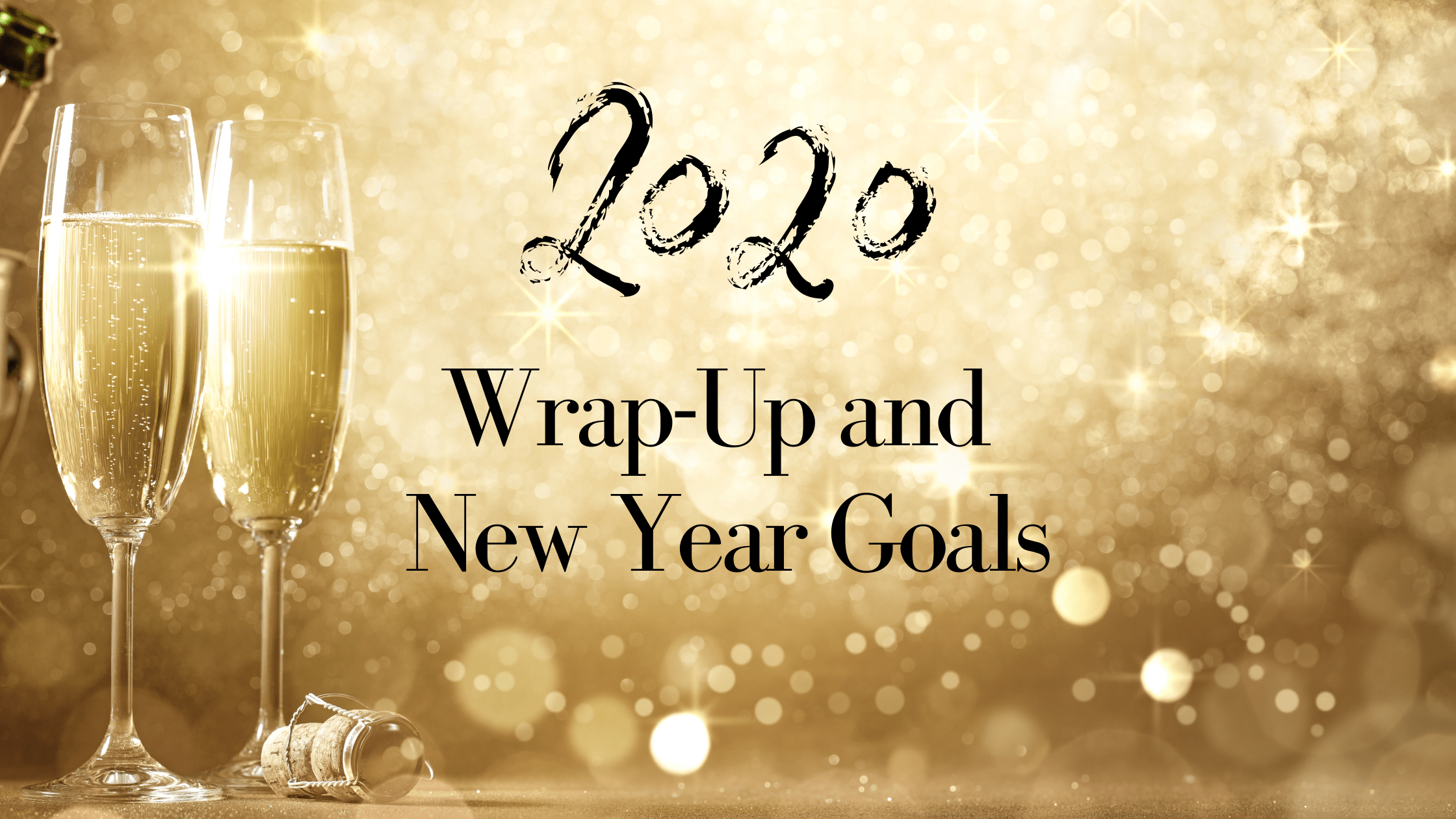 Wrap-Up-and-New-Year-Goals-BANNER-2