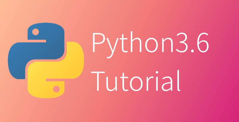 Python-3.6 Tutorial