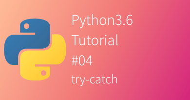 Python 3.6 Tutorial Try-catch except raise else finally