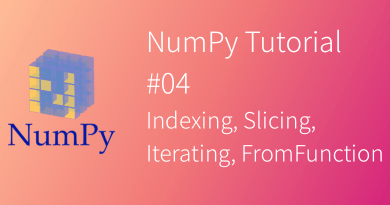 NumPy Tutorial #04 Indexing Slicing Iterating FromFunction
