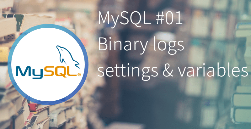 MySQL 01 binary logs settings attributes and create a purge event.