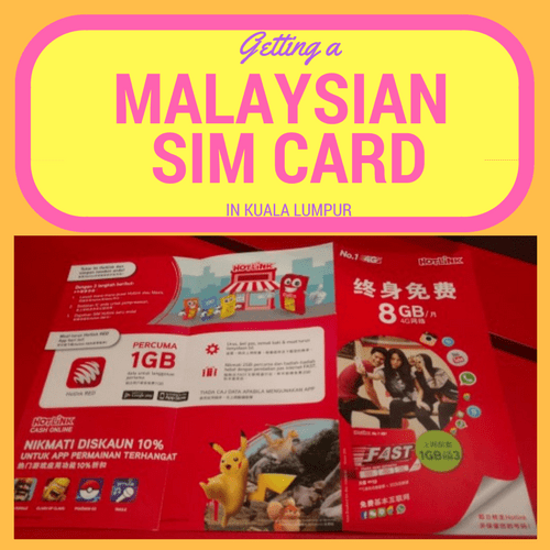 How to Get a Sim Card as a Tourist in Kuala Lumpur
