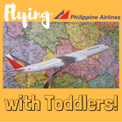 Flying Philippine Airlines with Toddlers!