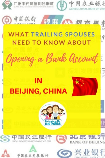 WHAT TRAILING SPOUSES NEED TO KNOW ABOUT opening an account in Beijing_2018_pinterest