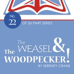 The Weasel and the Woodpecker