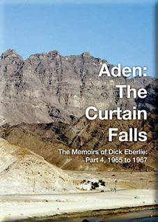 Review Of Aden The Curtain Falls Memoirs Eberlie Part 4 1965 To 1967