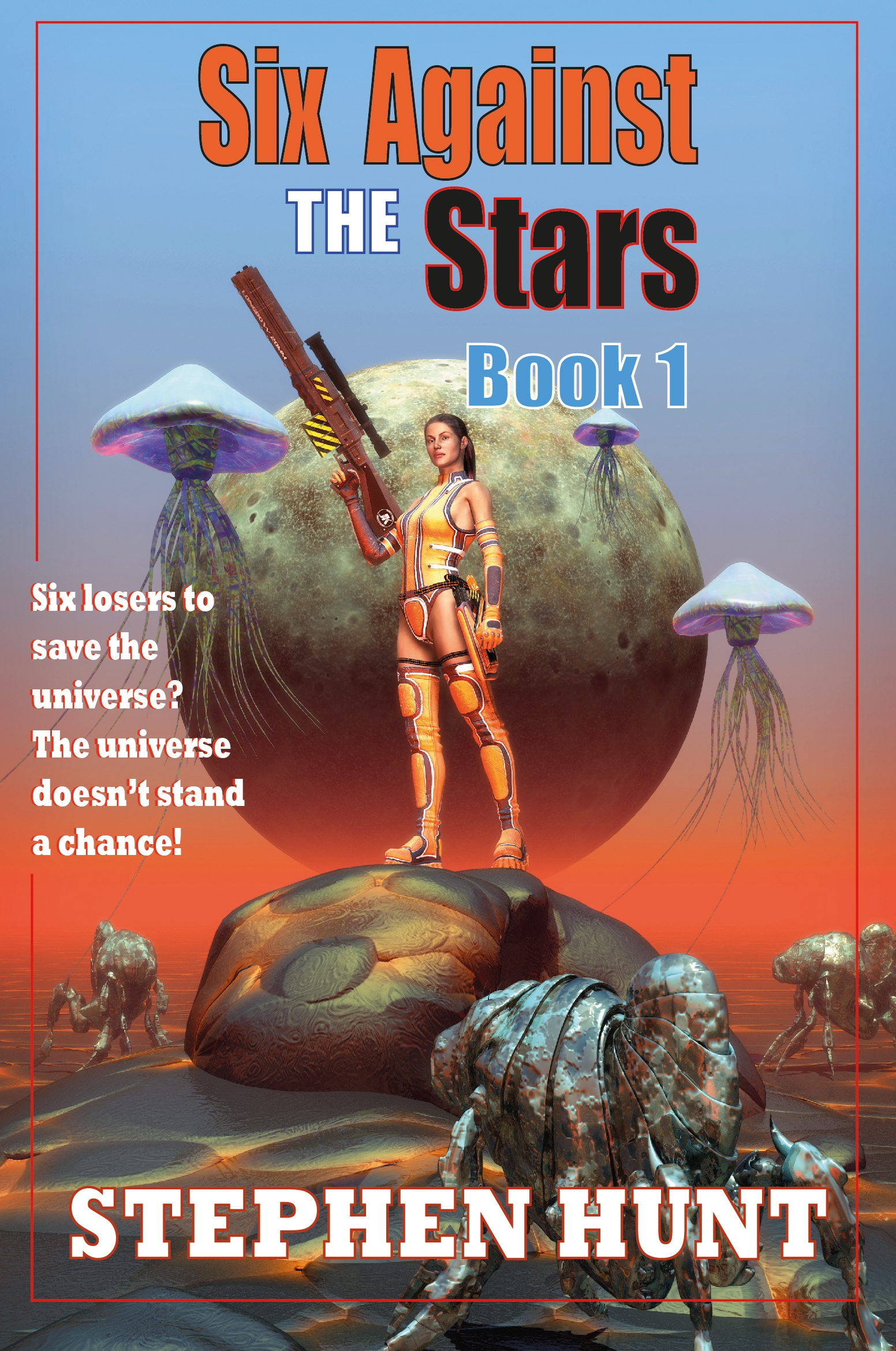 Science Fiction Novel Six Against The Stars Free On Kindle
