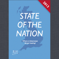 State of the Nation 2013: Where is bittersweet Britain heading?