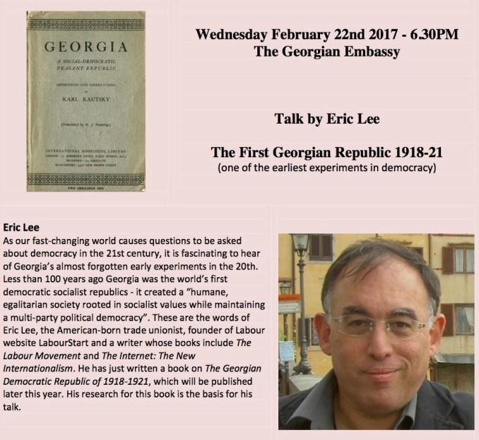 'The First Georgian Republic 1918-21' talk by Eric Lee 22 February 2017